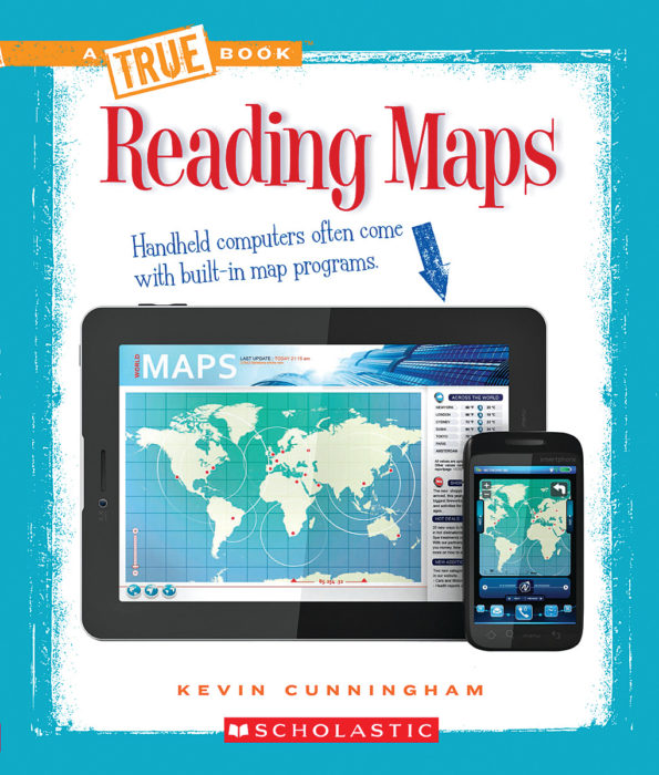 A True Book™-Information Literacy: Reading Maps