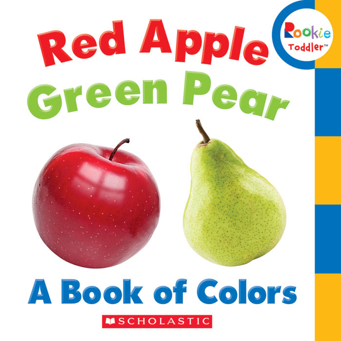 Rookie Toddler®: Red Apple, Green Pear