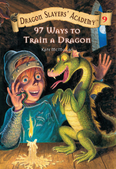 Dragon Slayers' Academy: 97 Ways to Train a Dragon