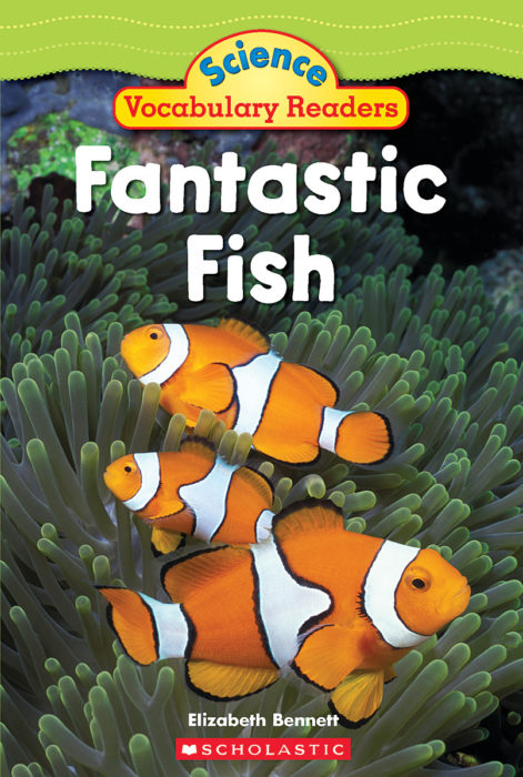 Science Vocabulary Readers: Fantastic Fish