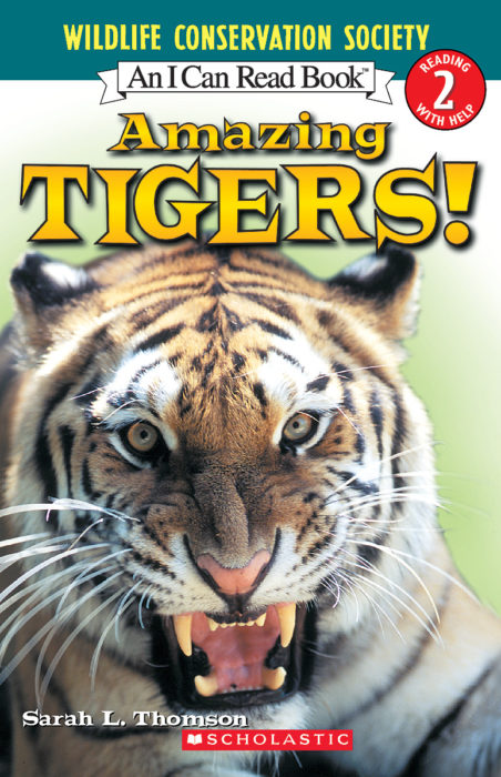 Wildlife Conservation Society-I Can Read!™ Level 2: Amazing Tigers!