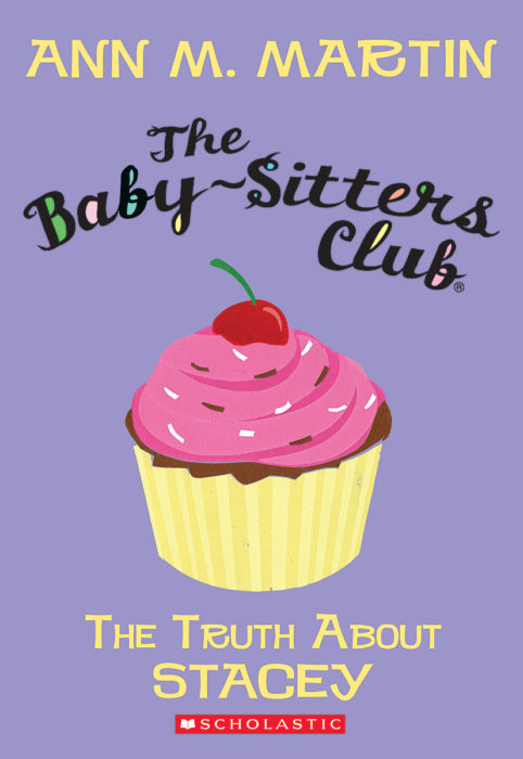 The Baby-Sitters Club: #3 The Truth about Stacey