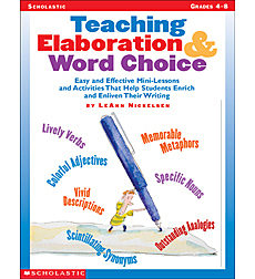 Teaching Elaboration & Word Choice