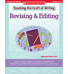 Teaching the Craft of Writing: Revising & Editing