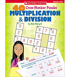 40 Cross-Number Puzzles: Multiplication & Division