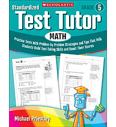 Standardized Test Tutor: Math: Grade 5