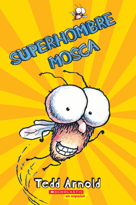 Fly Guy: Superhombre Mosca