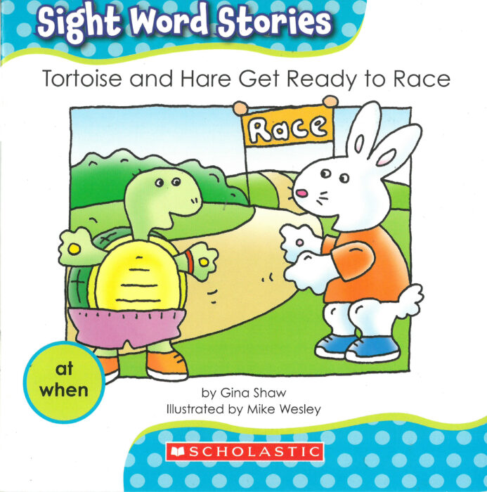 Sight Word Stories-Set #2: Tortoise and Hare Get Ready to Race