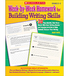 Week-by-Week Homework for Building Writing Skills