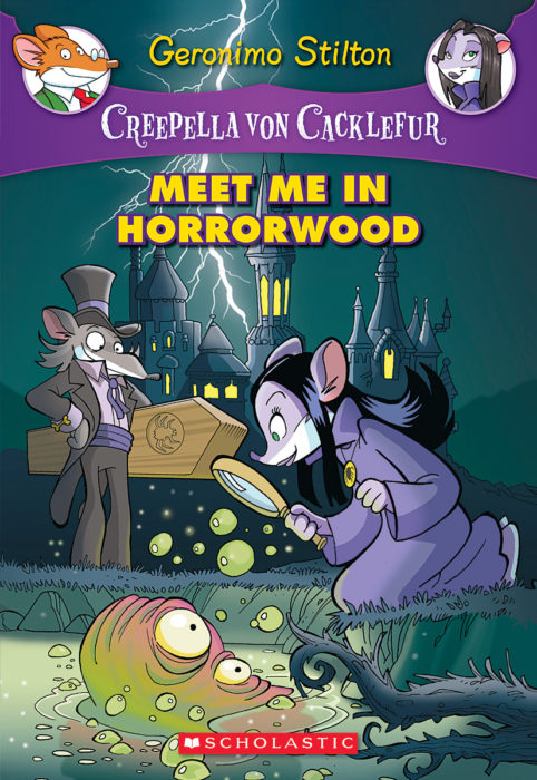 Geronimo Stilton-Creepella von Cacklefur: Meet Me in Horrorwood