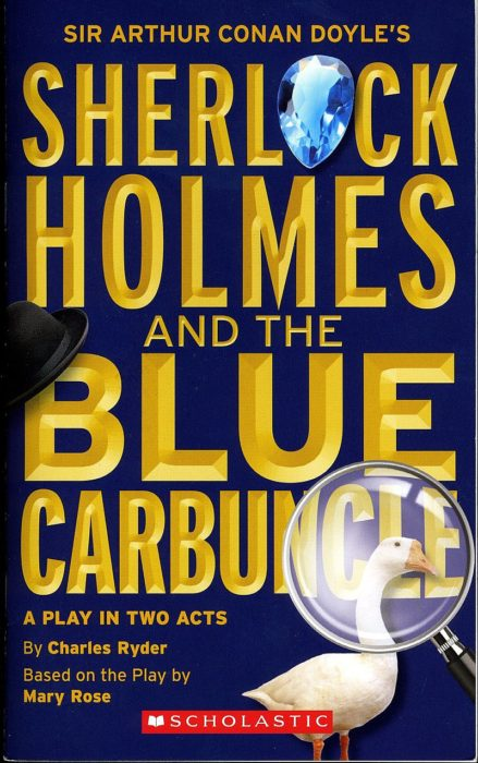 Sir Arthur Conan Doyle's Sherlock Holmes and the Blue Carbuncle