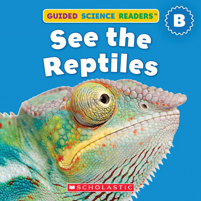 Guided Science Readers: Animals-Level B: See The Reptiles