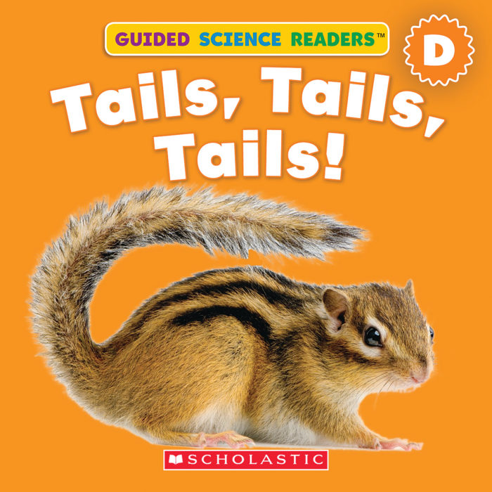 Guided Science Readers: Animals-Level D: Tails, Tails, Tails!