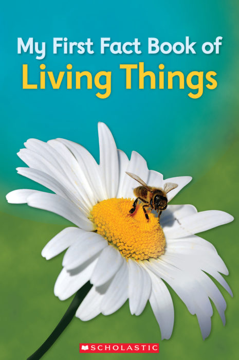My First Fact Book of Living Things