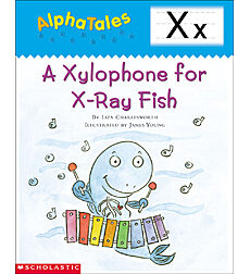 AlphaTales: X: A Xylophone for X-Ray Fish