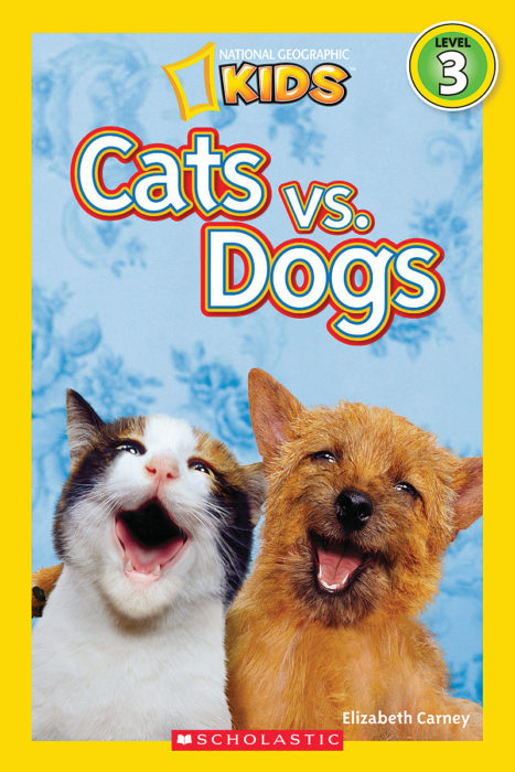 National Geographic Kids Readers: Cats vs. Dogs