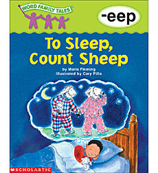 Word Family Tales: To Sleep, Count Sheep (-eep)