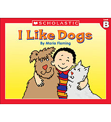 Little Leveled Readers: I Like Dogs! (Level B)