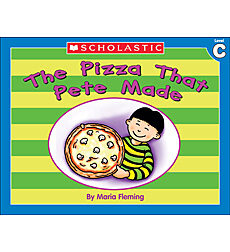 Little Leveled Readers: The Pizza That Pete Made (Level C)