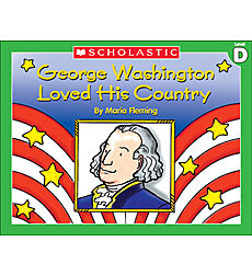 Little Leveled Readers: George Washington Loved His Country (Level D)