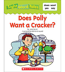 Sight Word Tales: Does Polly Want a Cracker?