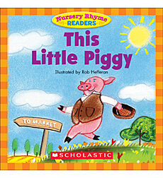 Nursery Rhyme Readers: This Little Piggy