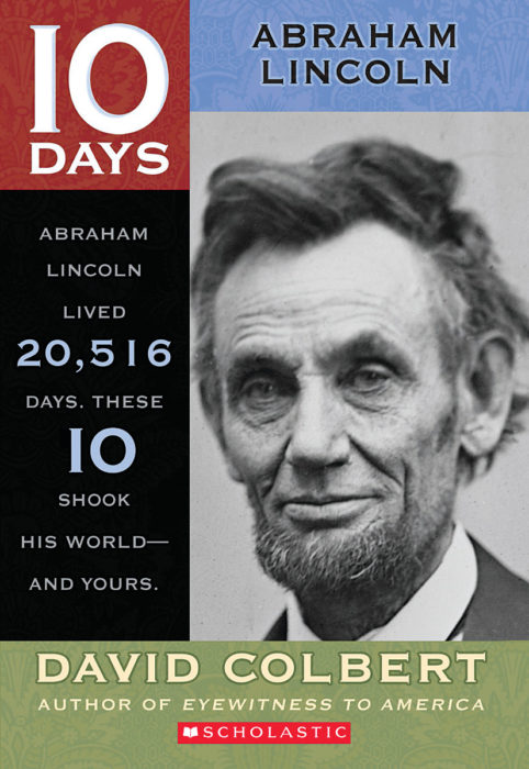10 Days: Abraham Lincoln