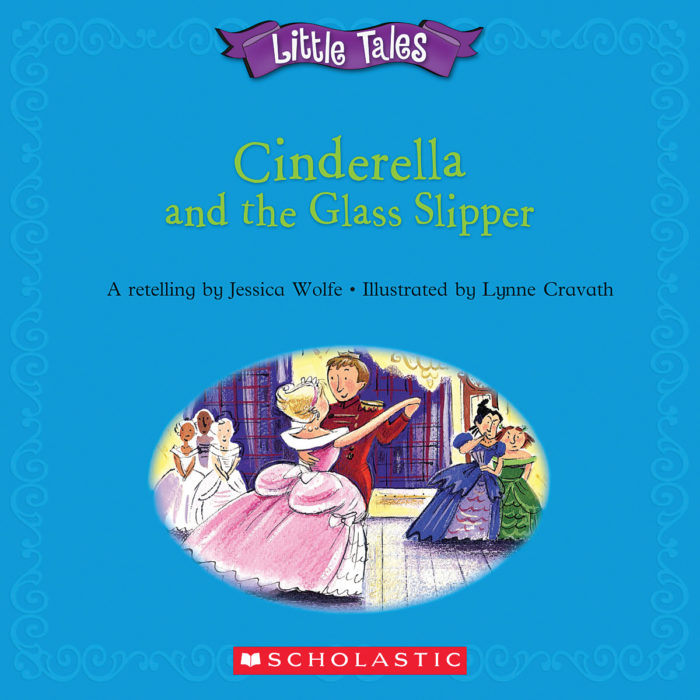 Little Tales: Cinderella and the Glass Slipper
