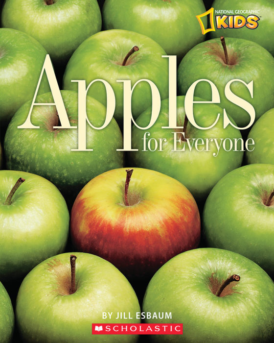 National Geographic Kids: Apples for Everyone