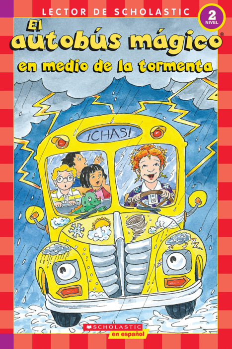 Scholastic Reader! Level 2-The Magic School Bus: El autobús mágico en medio de la tormenta