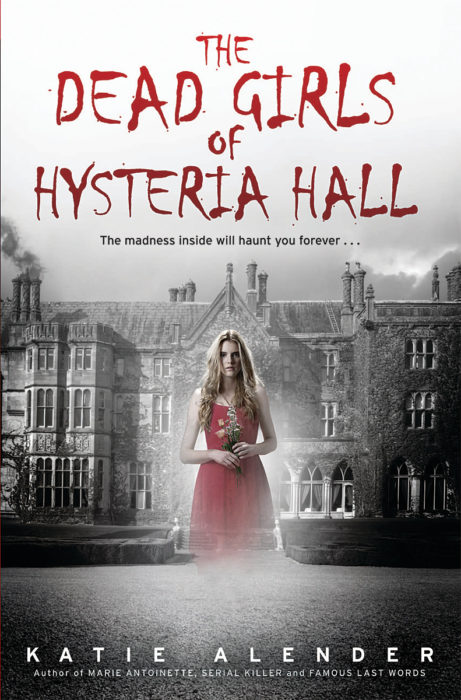 Dead Girls of Hysteria Hall, The