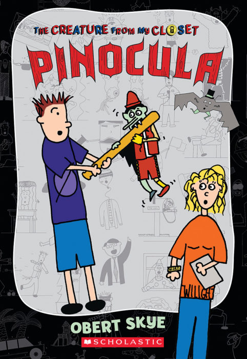 The Creature from My Closet: Pinocula