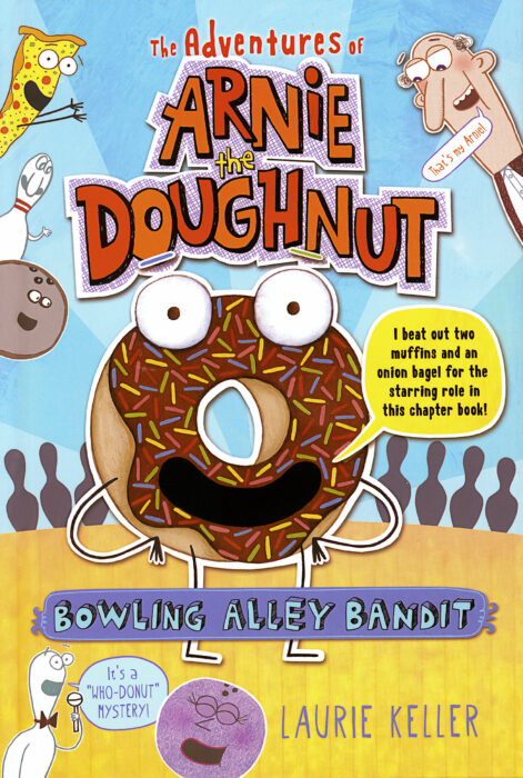 Adventures of Arnie the Doughnut: The Bowling Alley Bandit