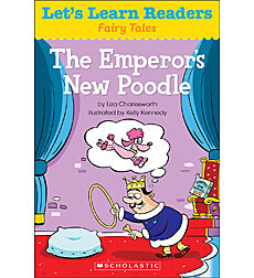 Let's Learn Readers: The Emperor's New Poodle