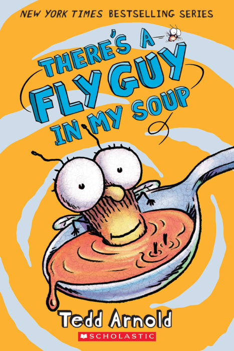 Fly Guy: There's a Fly Guy in My Soup