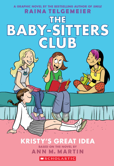 The Baby-Sitters Club® Graphix: Kristy's Great Idea