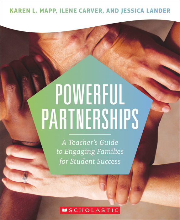 Powerful Partnerships: A Teacher's Guide to Engaging Families