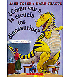 Como van a la escuela los dinosaurios?/How Do Dinosaurs Go To School?