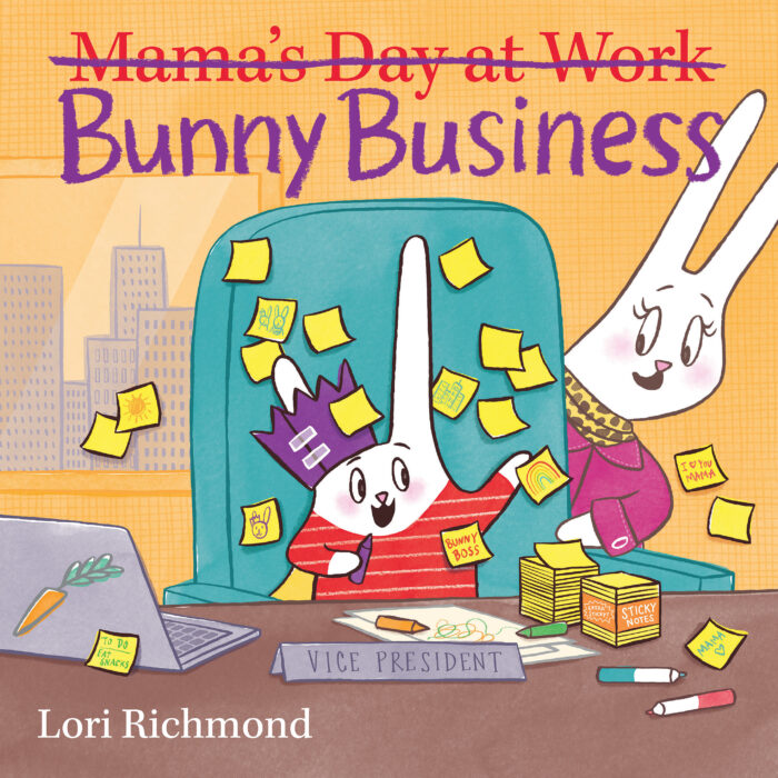 Bunny Business (Mama's Day at Work)