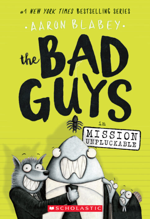 The Bad Guys: The Bad Guys in Mission Unpluckable