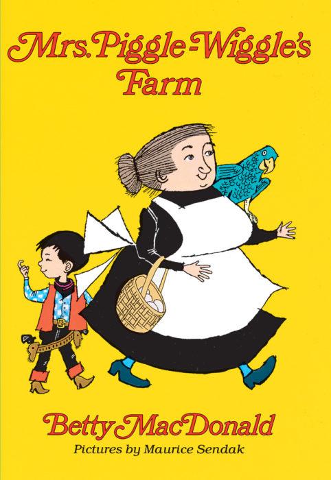 Mrs Piggle Wiggle S Farm By Betty Macdonald Scholastic