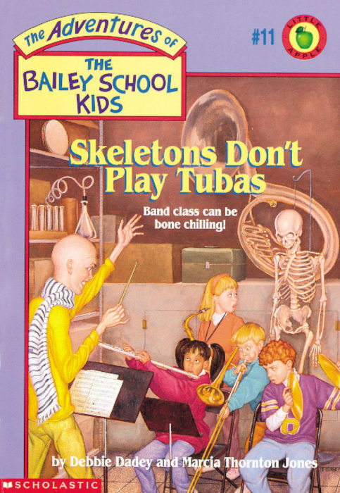 The Adventures of the Bailey School Kids: Skeletons Don't Play Tubas