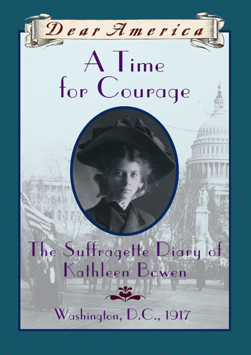 Dear Am: A Time for Courage, The Diary of Kathleen Bowen, Washington
