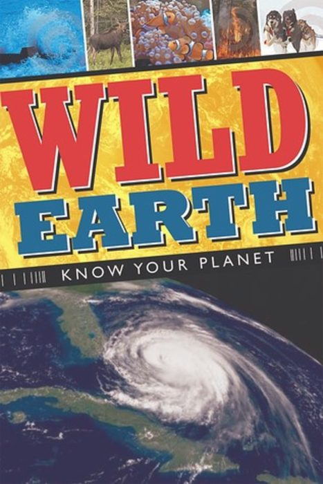 Wild Earth: Know Your Planet