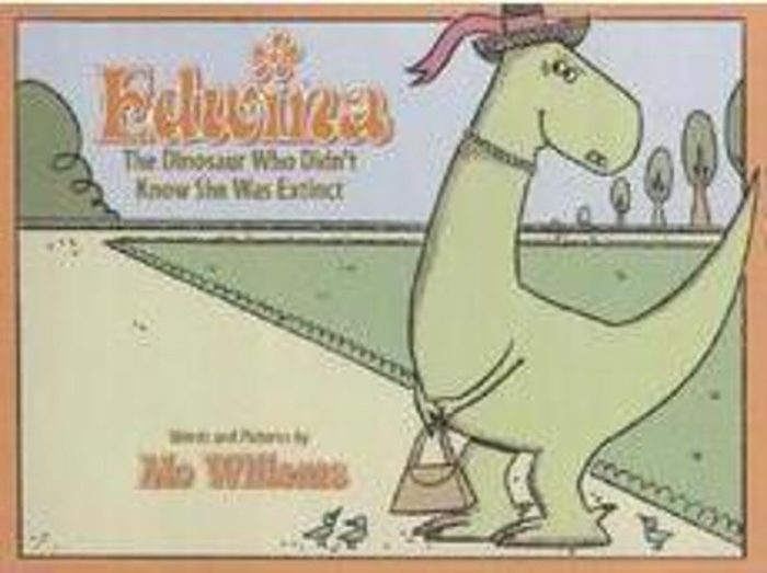 Edwina The Dinosaur Who Didn't Know She Was Extinct