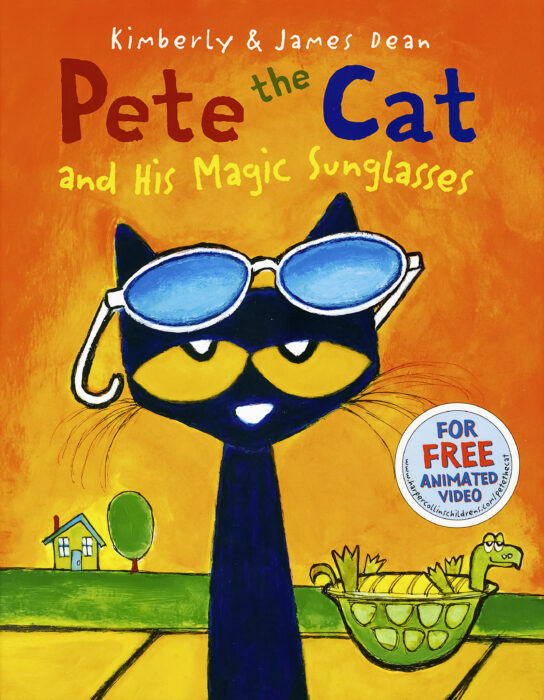 Pete the Cat: Pete the Cat and His Magic Sunglasses