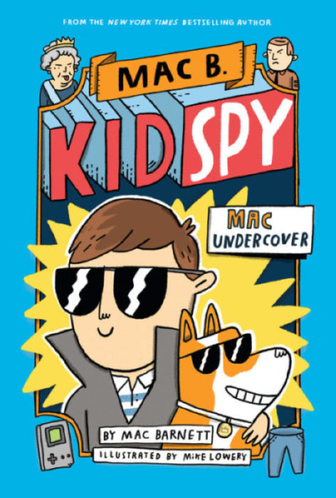 Mac B., Kid Spy: Mac Undercover