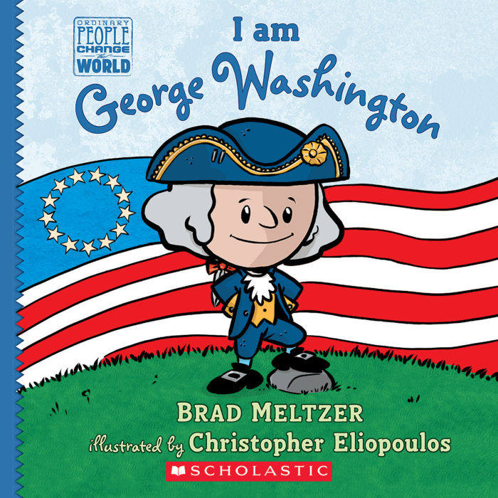 Ordinary People Change the World: I am George Washington