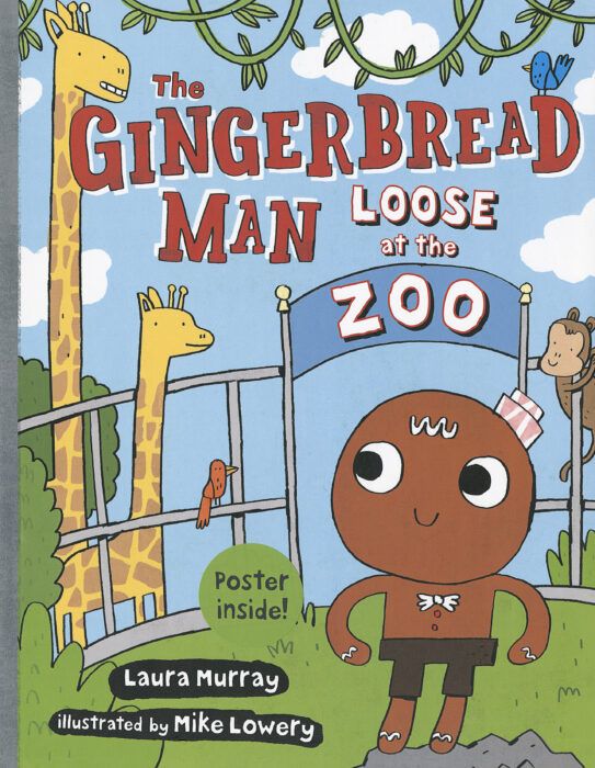 The Gingerbread Man is Loose: The Gingerbread Man Loose at the Zoo