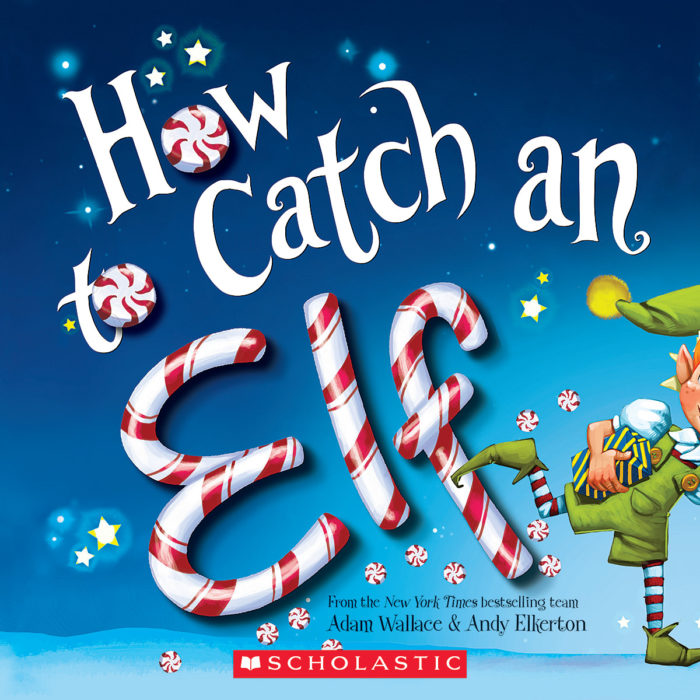 How to Catch...: How to Catch an Elf